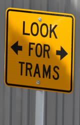 Look for Trams Sign, Auckland