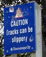 Caution Tracks Can be Slippery, Mount Maunganui Sign, Tauranga City